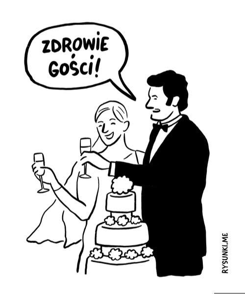 Toast młodej pary: Zdrowie gości!